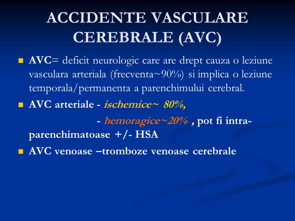 ACCIDENTE VASCULARE CEREBRALE (AVC)
