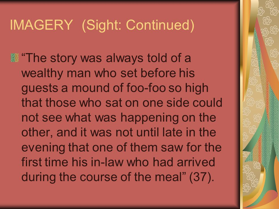 IMAGERY (Sight: Continued)