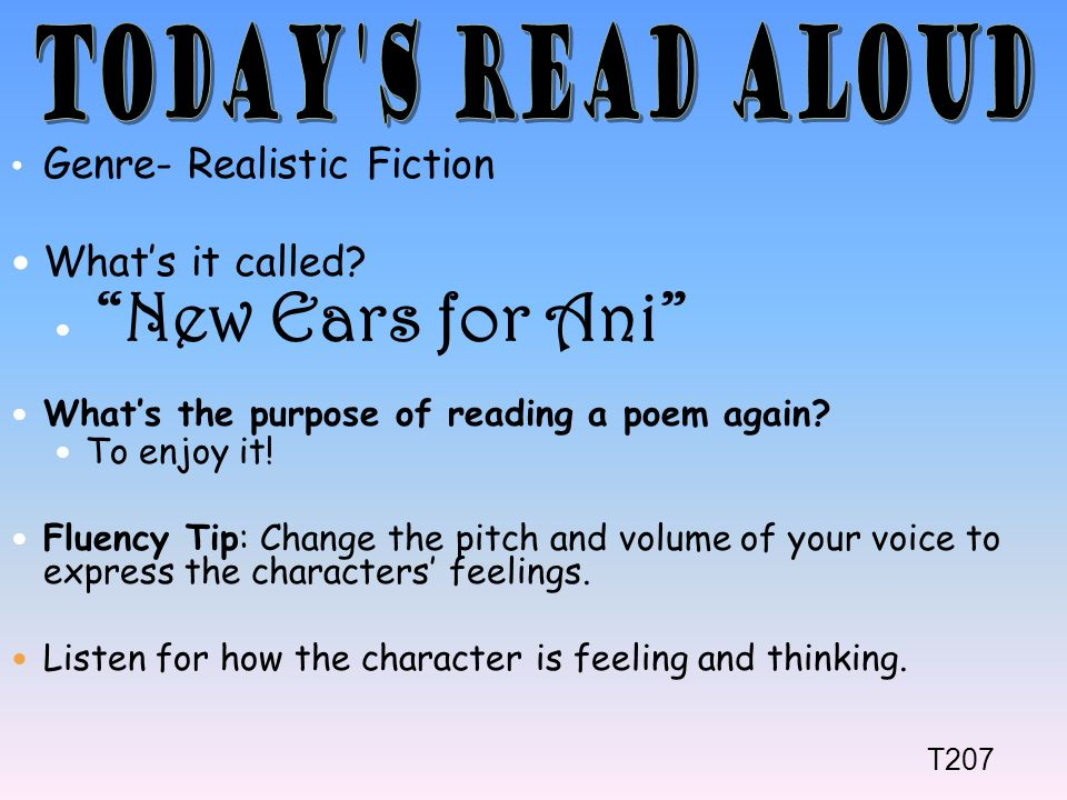 Today s Read Aloud Genre- Realistic Fiction What's it called