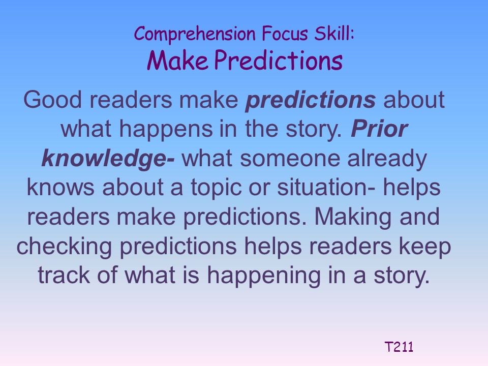 Comprehension Focus Skill: Make Predictions