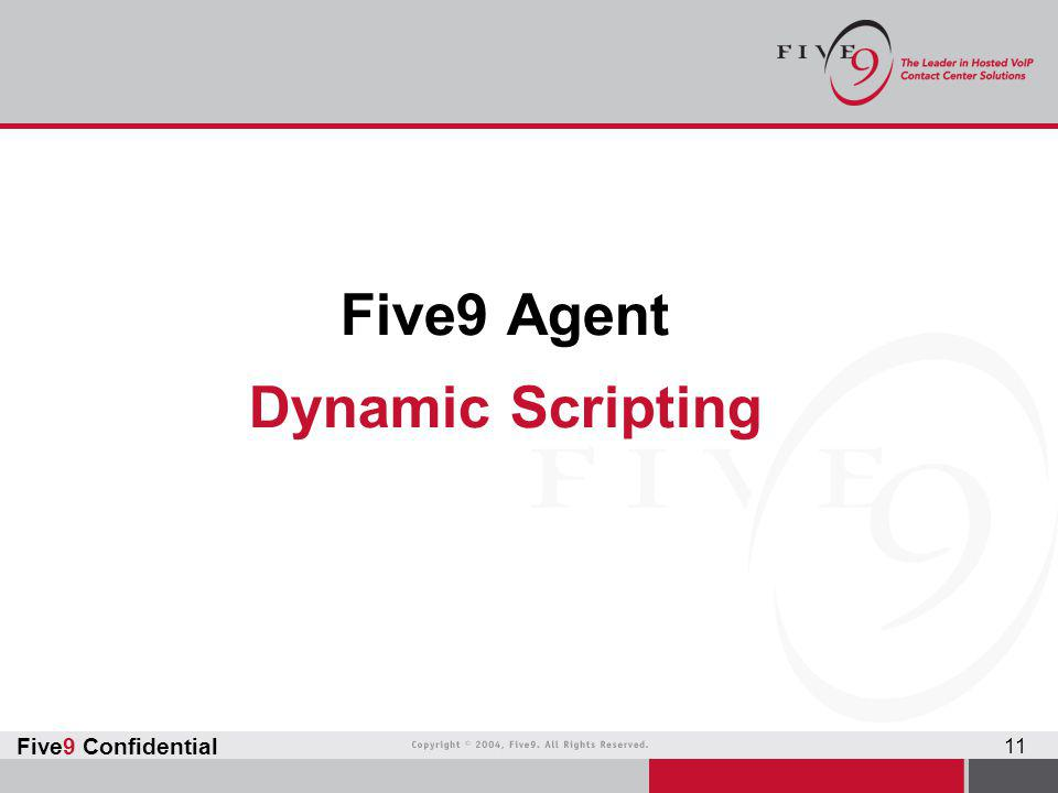 Five9 Agent Dynamic Scripting