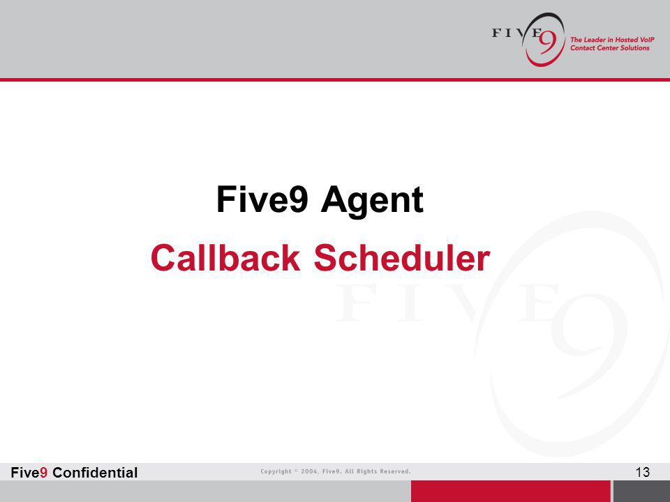 Five9 Agent Callback Scheduler