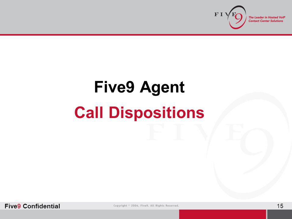 Five9 Agent Call Dispositions