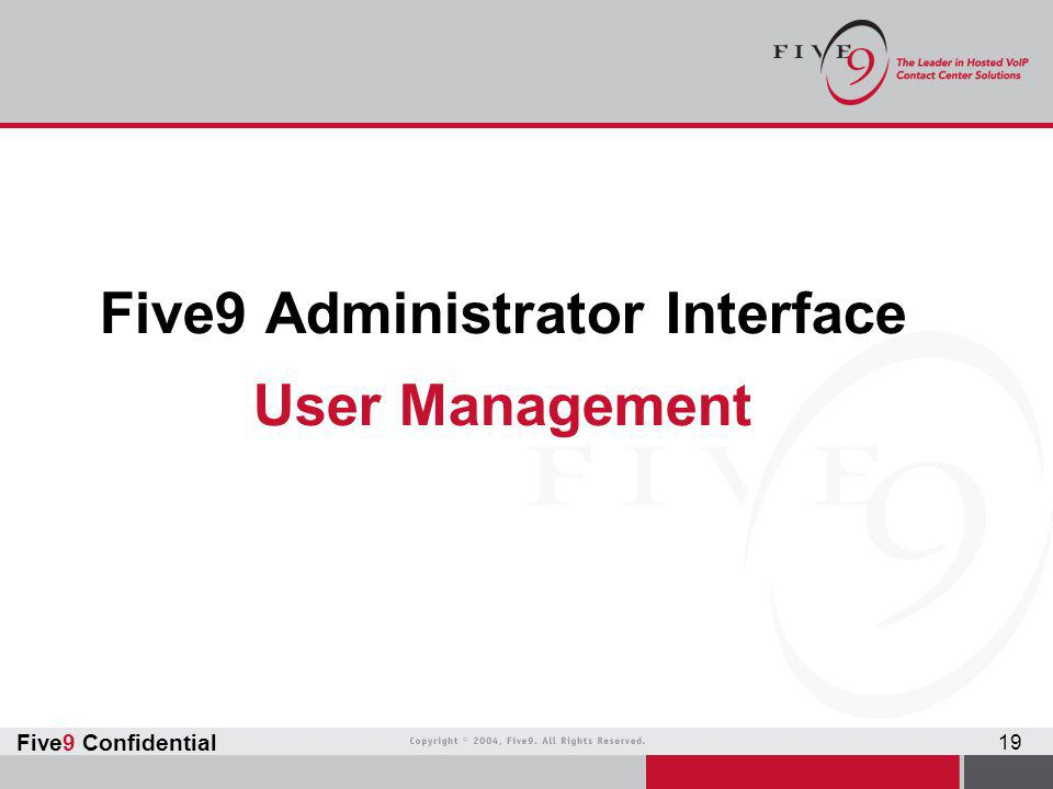 Five9 Administrator Interface User Management