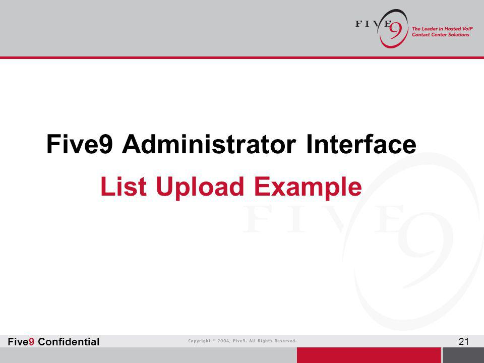 Five9 Administrator Interface List Upload Example