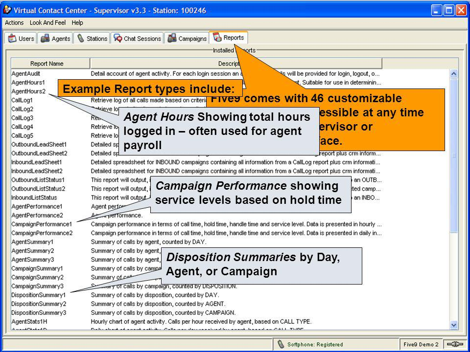 Example Report types include: