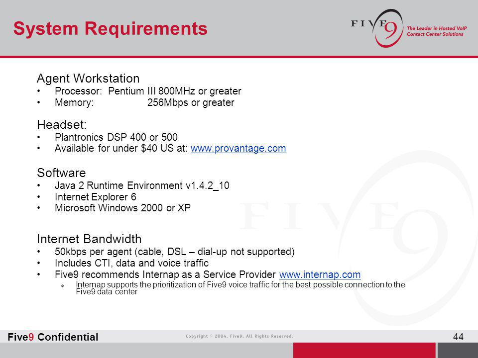 System Requirements Agent Workstation Headset: Software