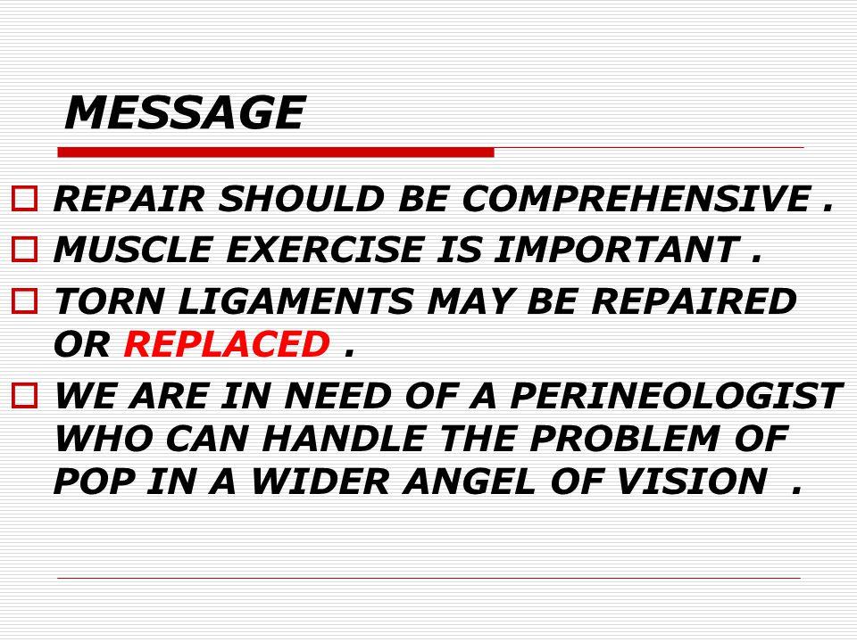MESSAGE REPAIR SHOULD BE COMPREHENSIVE .