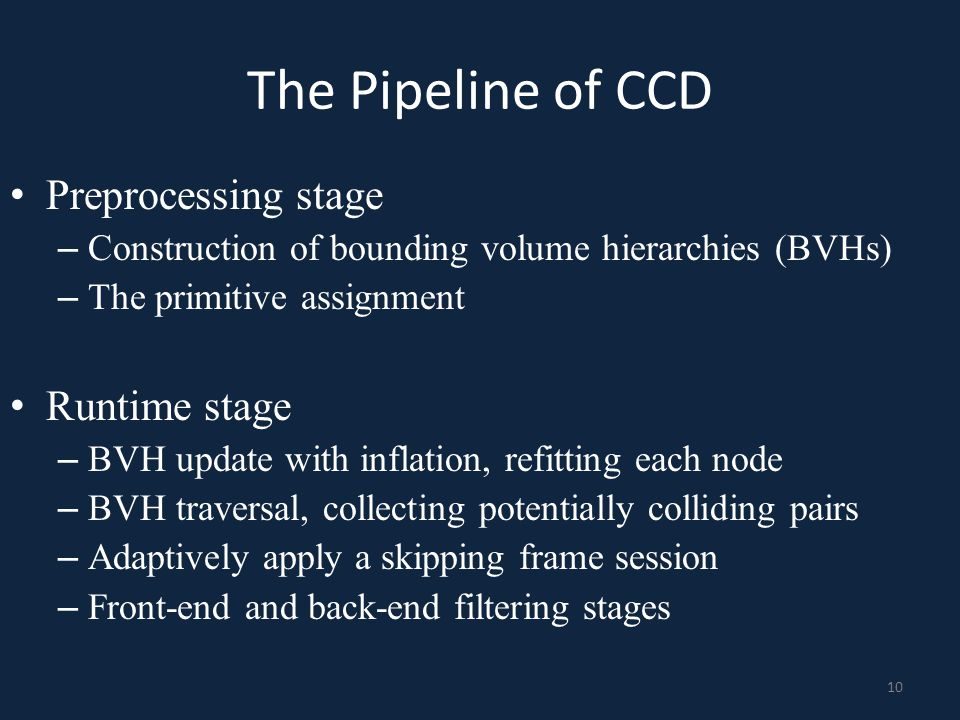 The Pipeline of CCD Preprocessing stage Runtime stage