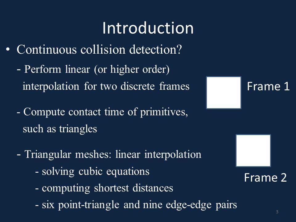 Introduction Continuous collision detection