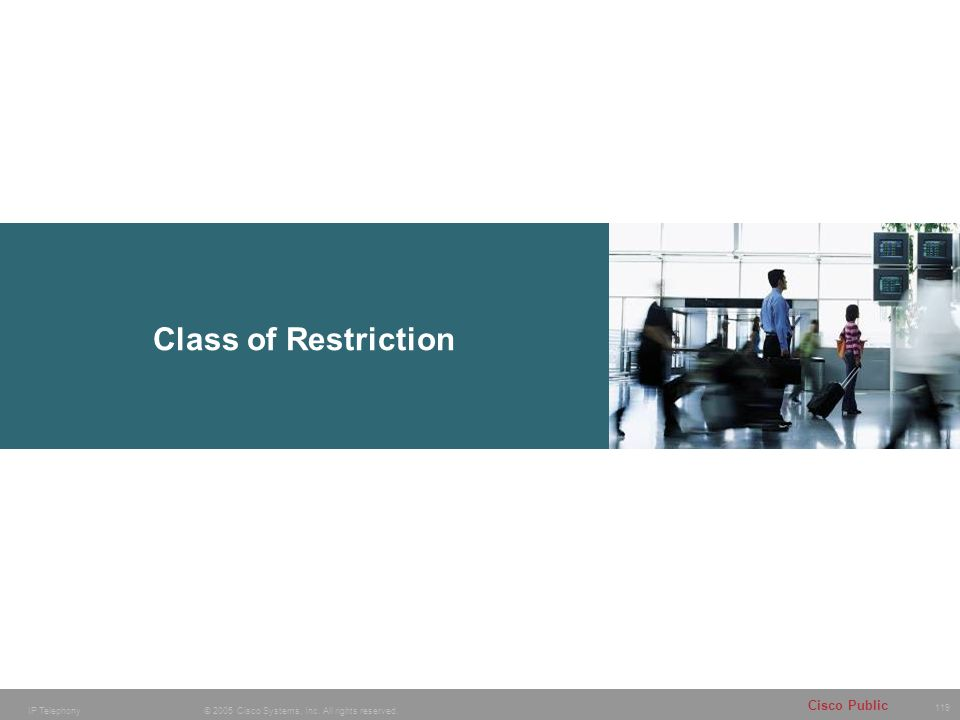 Class of Restriction Thanks for joining us today to attend the Cisco Brand and Corporate Identity Workshop.