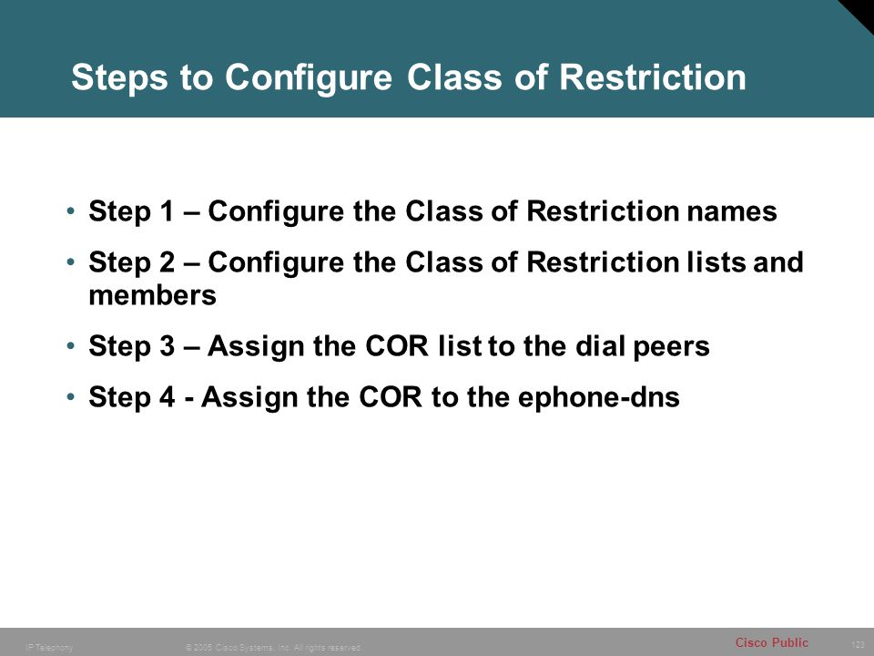 Steps to Configure Class of Restriction