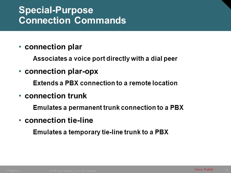 Special-Purpose Connection Commands