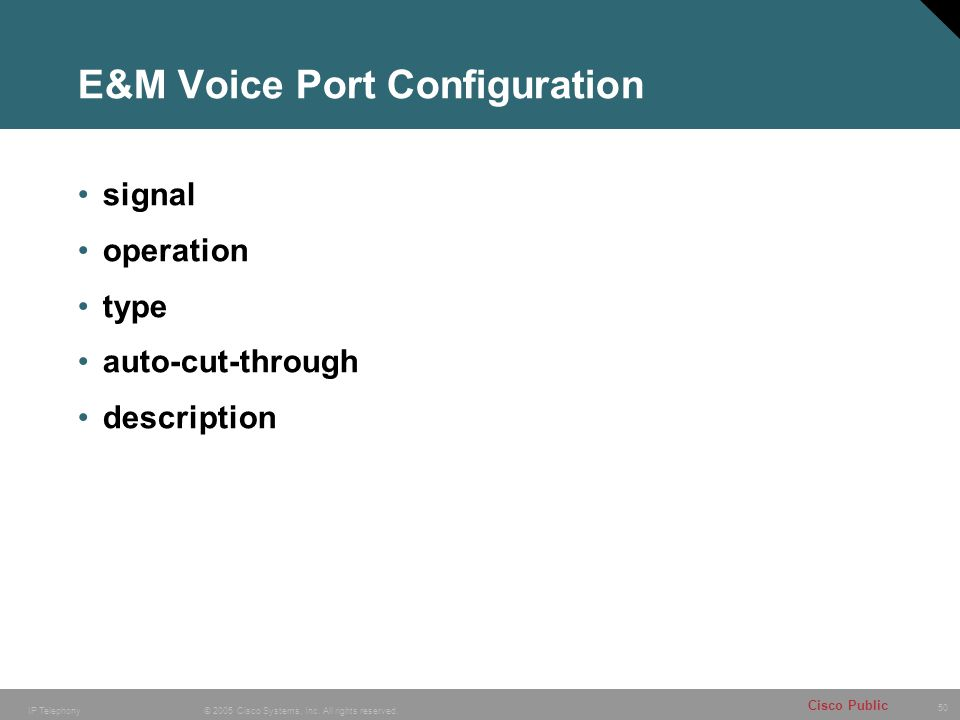 E&M Voice Port Configuration