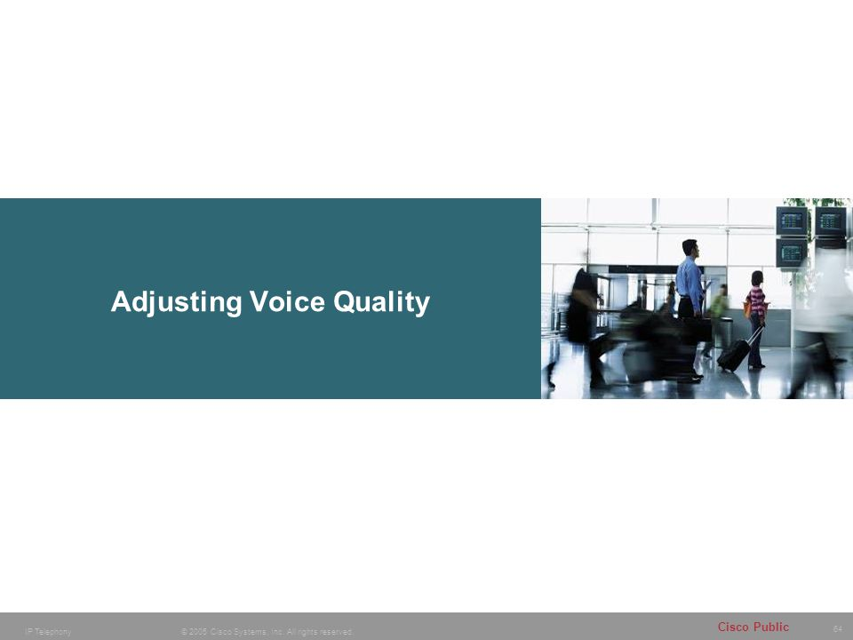 Adjusting Voice Quality