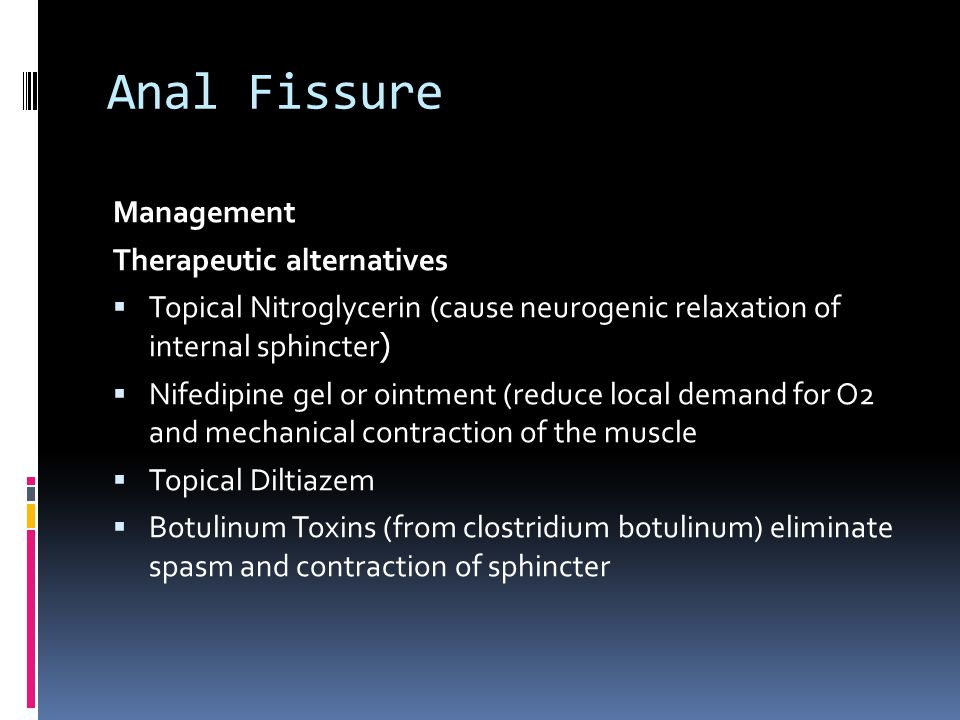 Anal Fissure Management Therapeutic alternatives