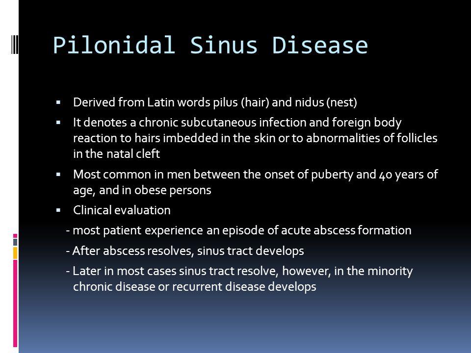 Pilonidal Sinus Disease