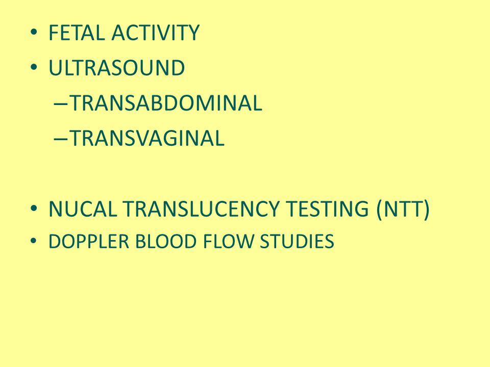 NUCAL TRANSLUCENCY TESTING (NTT)