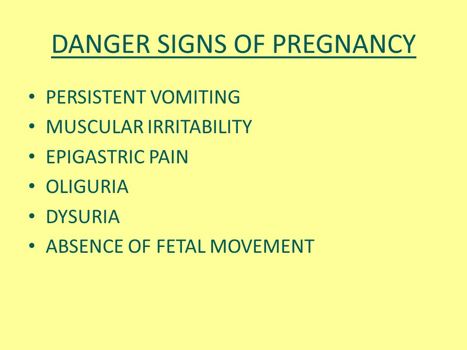DANGER SIGNS OF PREGNANCY