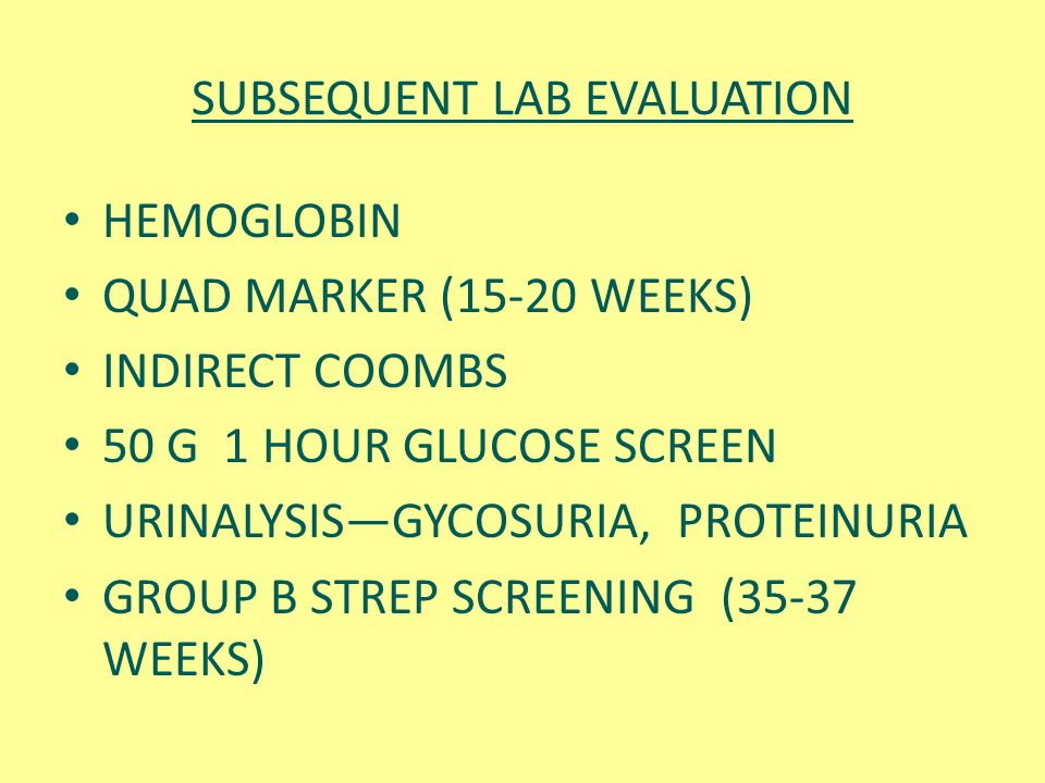 SUBSEQUENT LAB EVALUATION