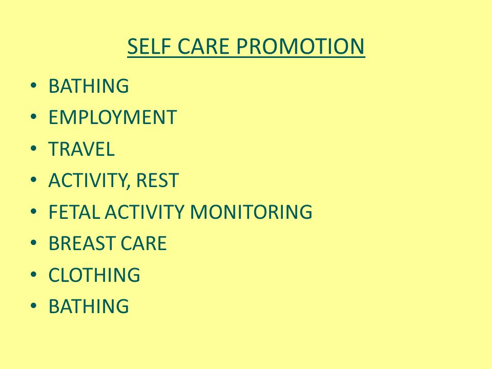 SELF CARE PROMOTION BATHING EMPLOYMENT TRAVEL ACTIVITY, REST