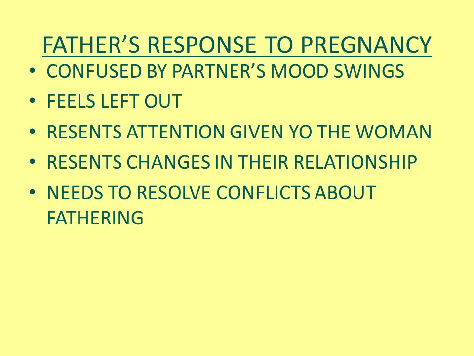 FATHER'S RESPONSE TO PREGNANCY