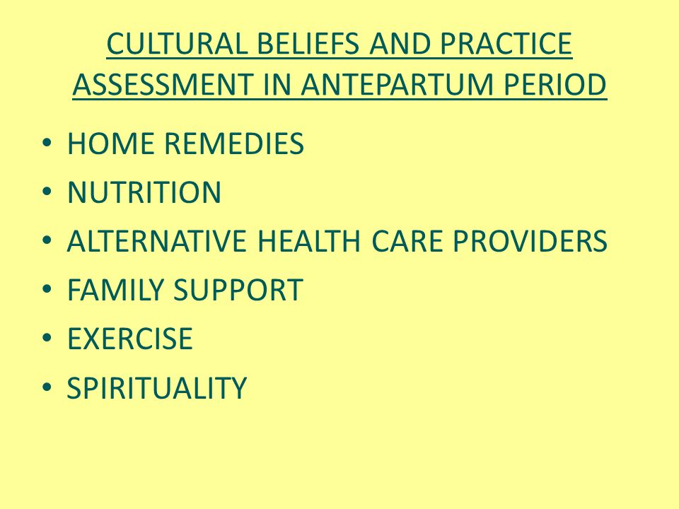 CULTURAL BELIEFS AND PRACTICE ASSESSMENT IN ANTEPARTUM PERIOD
