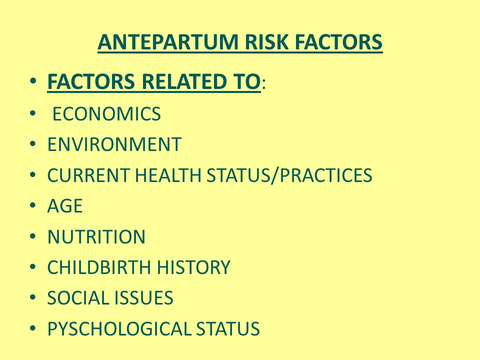 ANTEPARTUM RISK FACTORS