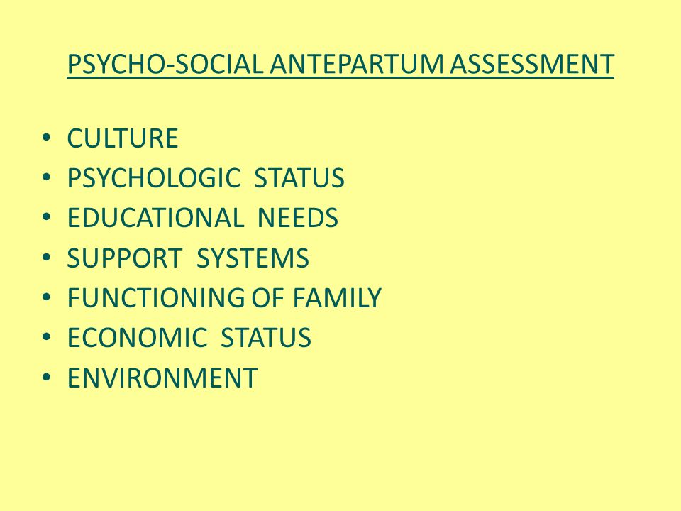 PSYCHO-SOCIAL ANTEPARTUM ASSESSMENT