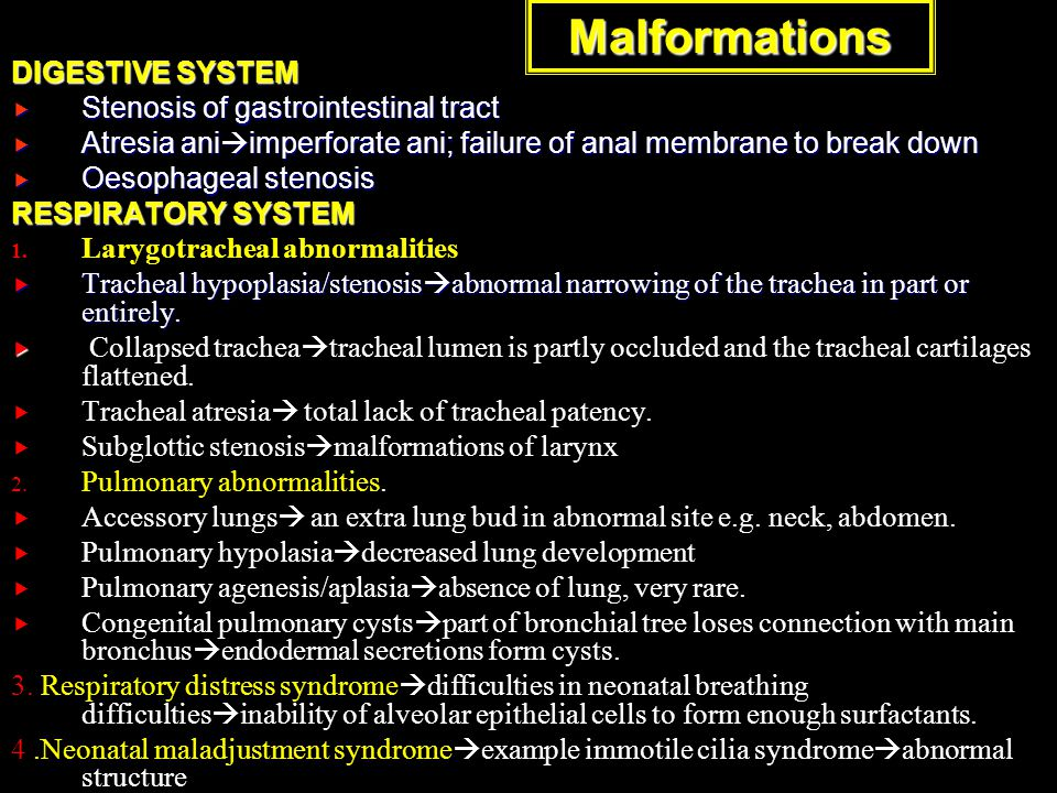 Malformations DIGESTIVE SYSTEM Stenosis of gastrointestinal tract