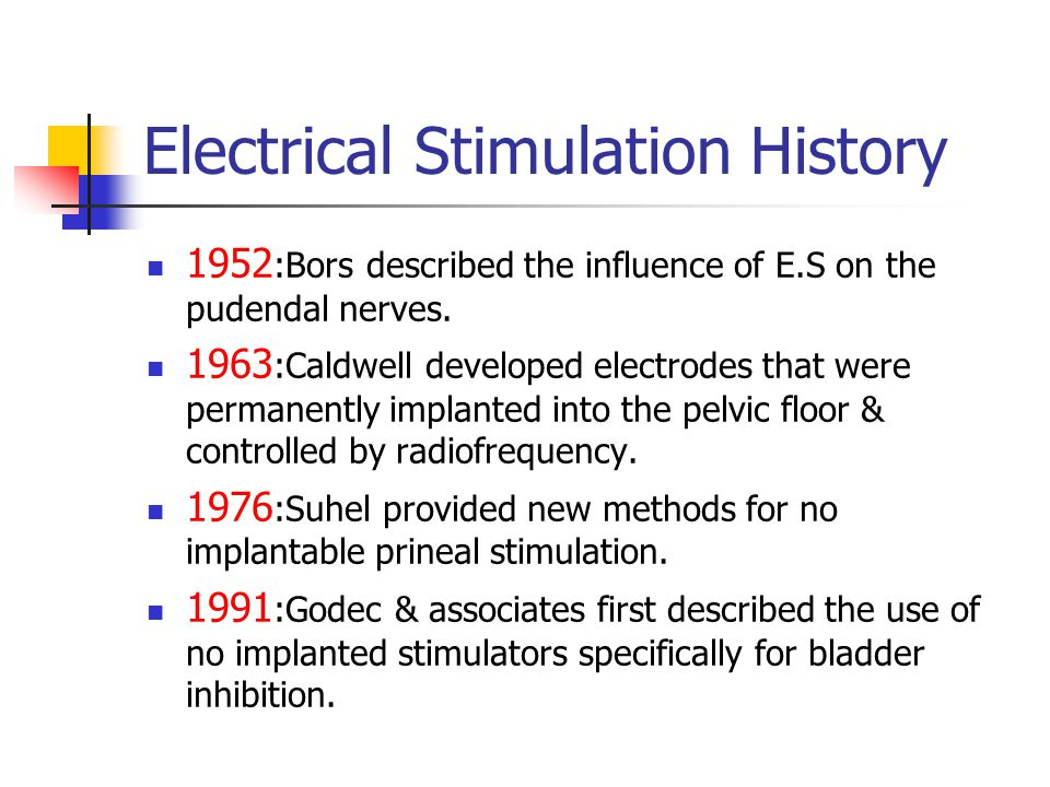 Electrical Stimulation History