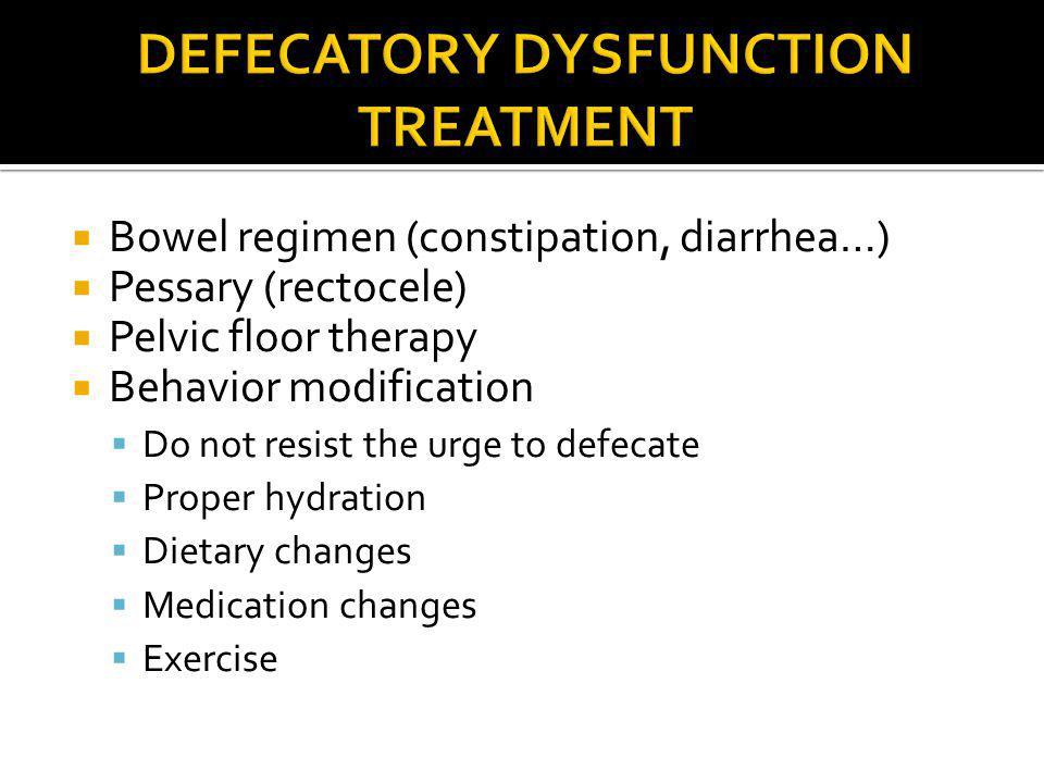 Defecatory Dysfunction treatment