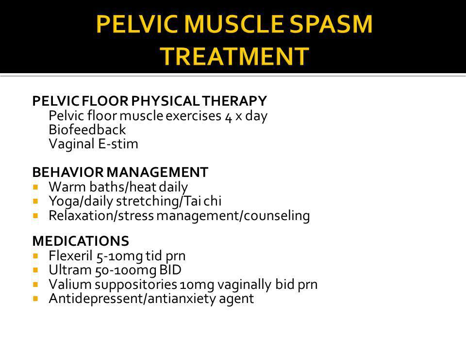 PELVIC MUSCLE SPASM TREATMENT