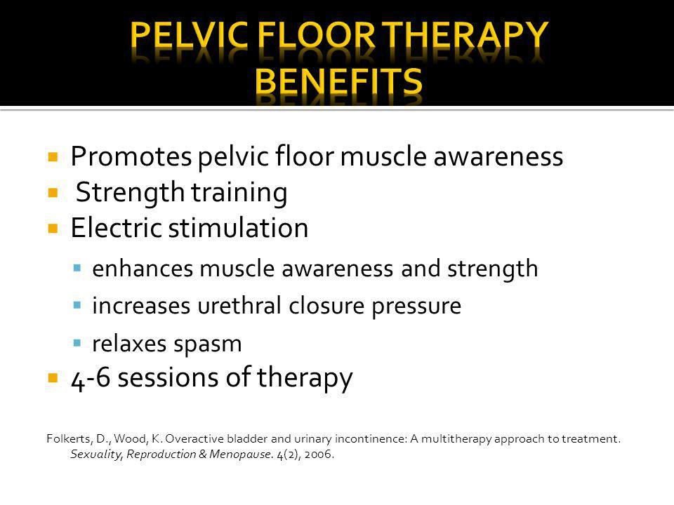 pelvic floor therapy Benefits