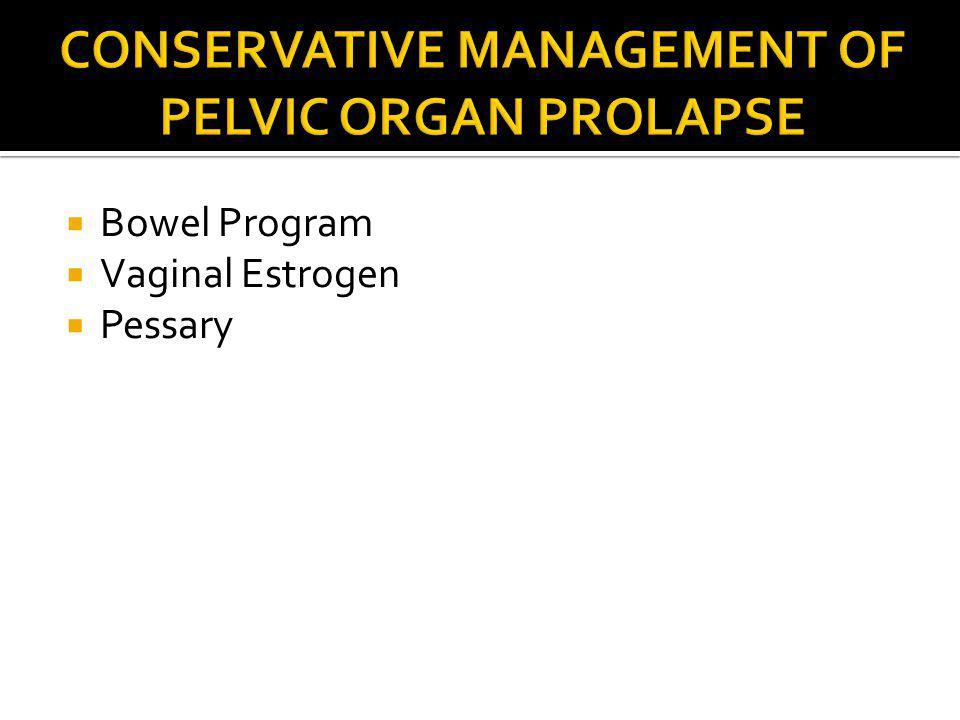 Conservative Management of Pelvic Organ Prolapse
