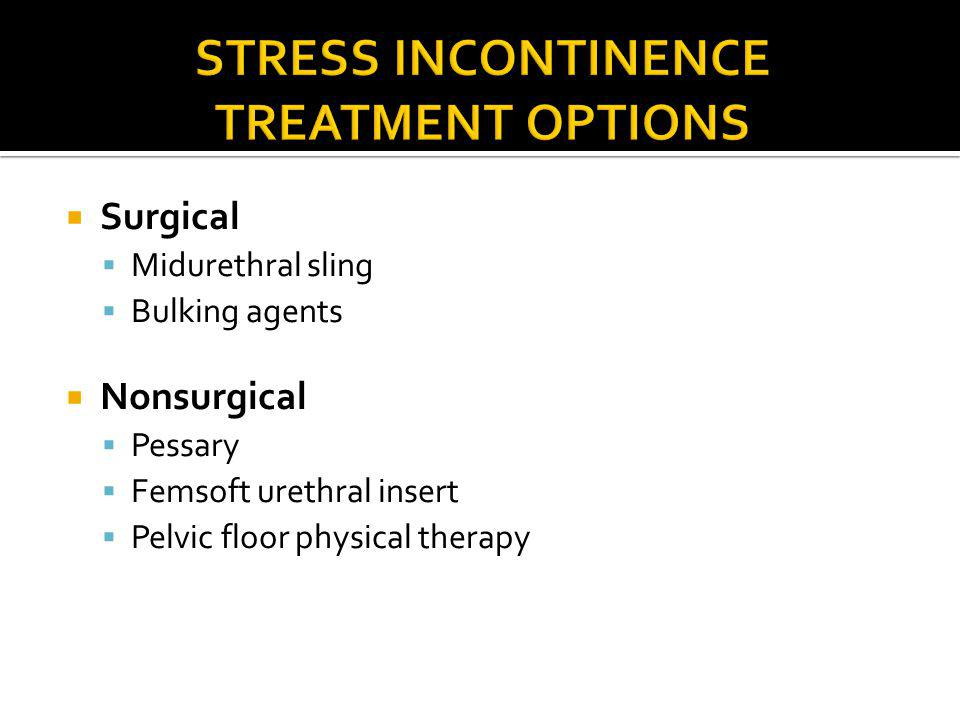 stress incontinence Treatment Options