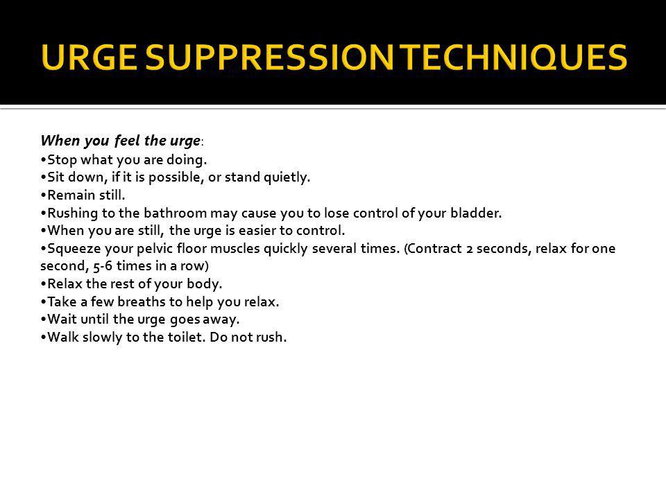 URGE SUPPRESSION TECHNIQUES