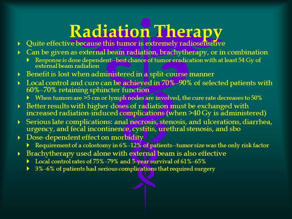 Radiation Therapy Quite effective because this tumor is extremely radiosensitive.