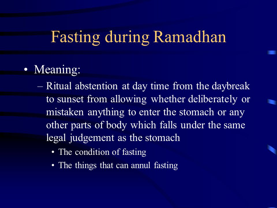 Fasting during Ramadhan