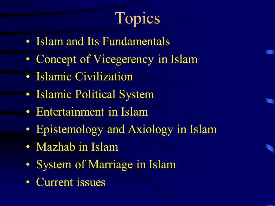 Topics Islam and Its Fundamentals Concept of Vicegerency in Islam