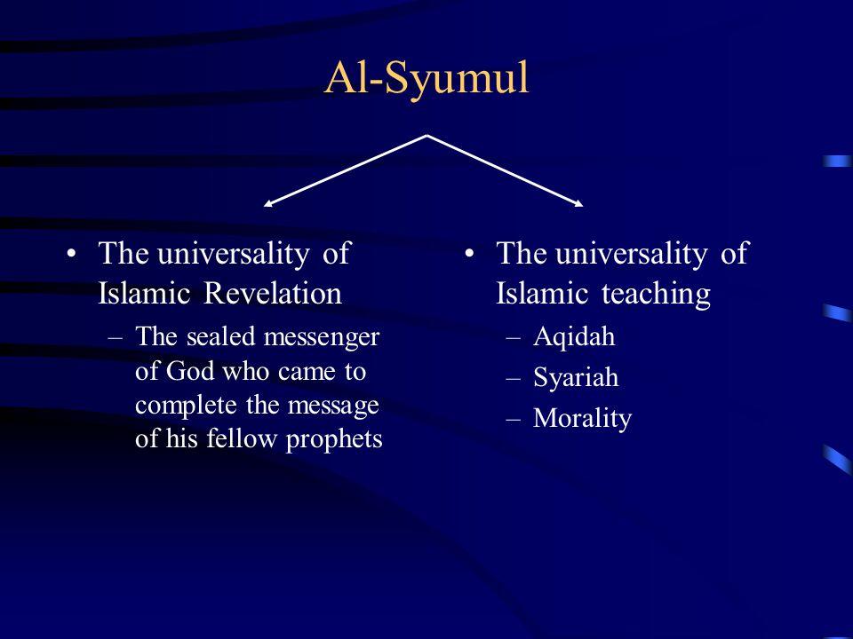 Al-Syumul The universality of Islamic Revelation