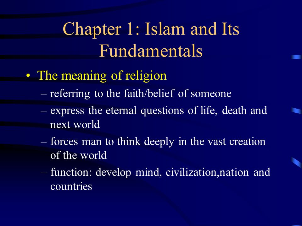 Chapter 1: Islam and Its Fundamentals