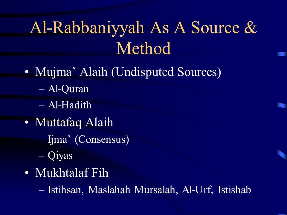 Al-Rabbaniyyah As A Source & Method