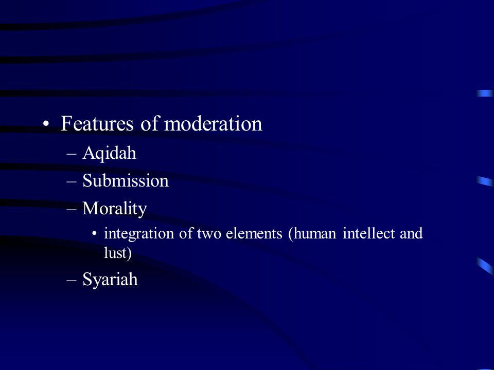 Features of moderation