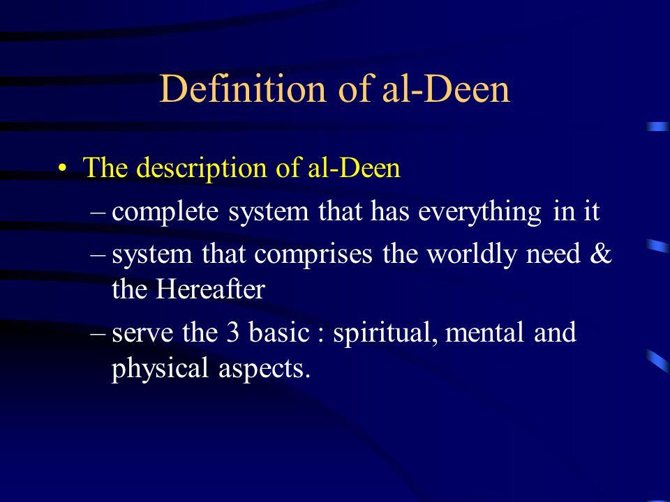 Definition of al-Deen The description of al-Deen