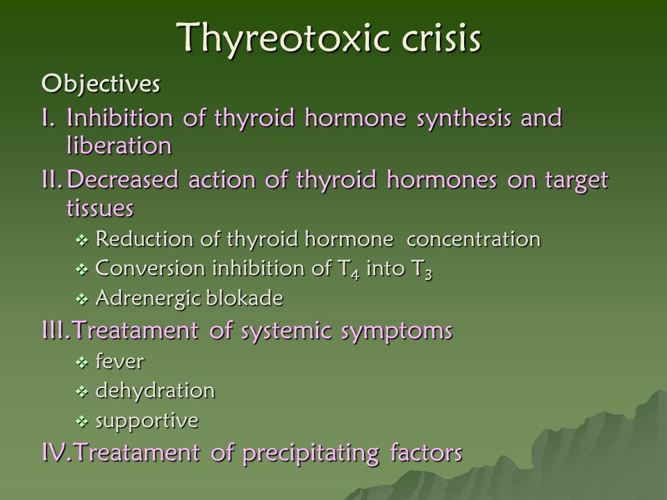 Thyreotoxic crisis Objectives