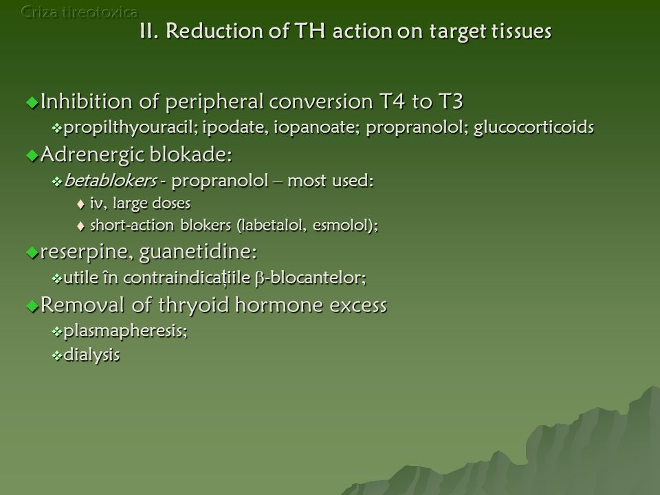 II. Reduction of TH action on target tissues