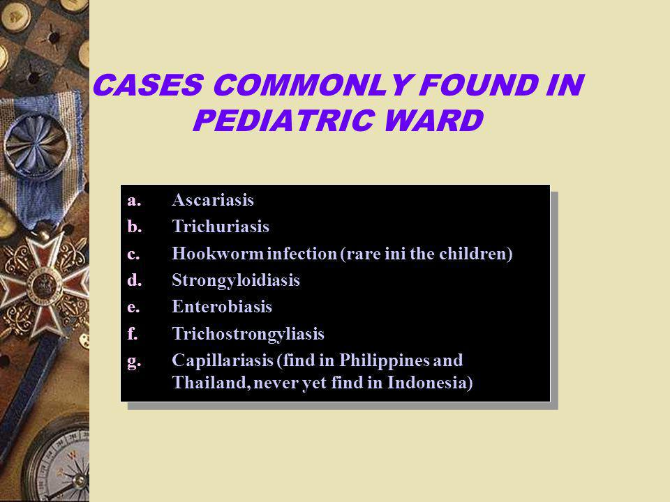 CASES COMMONLY FOUND IN PEDIATRIC WARD