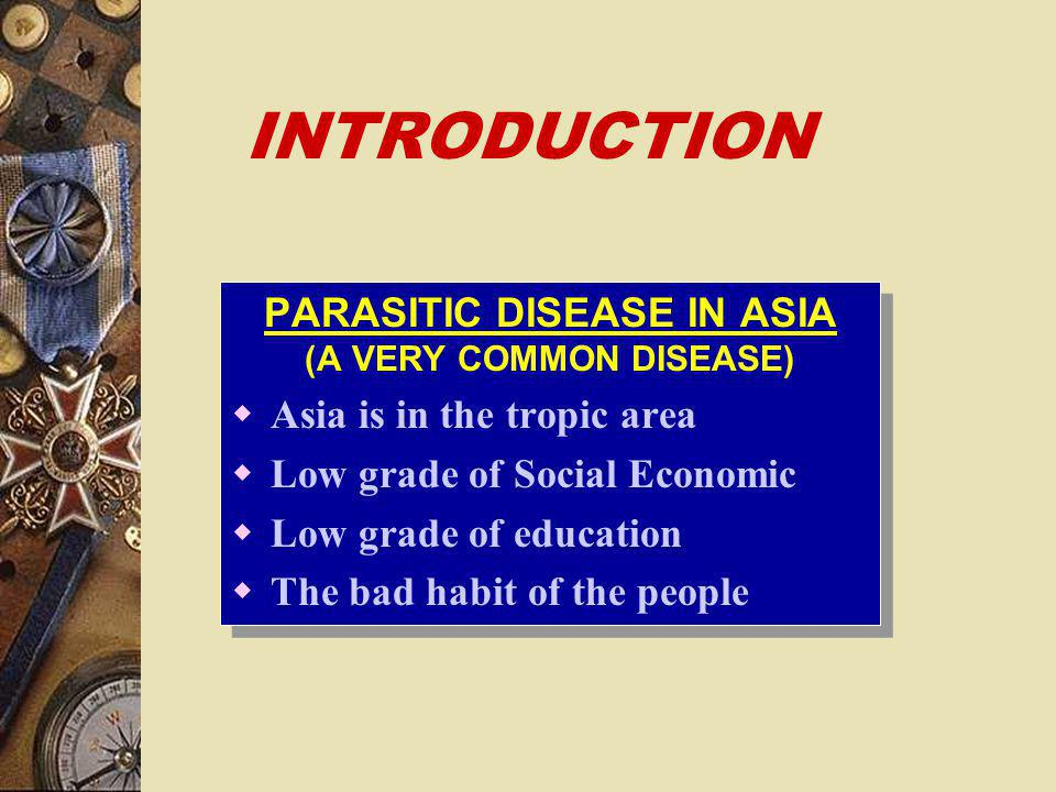 PARASITIC DISEASE IN ASIA (A VERY COMMON DISEASE)