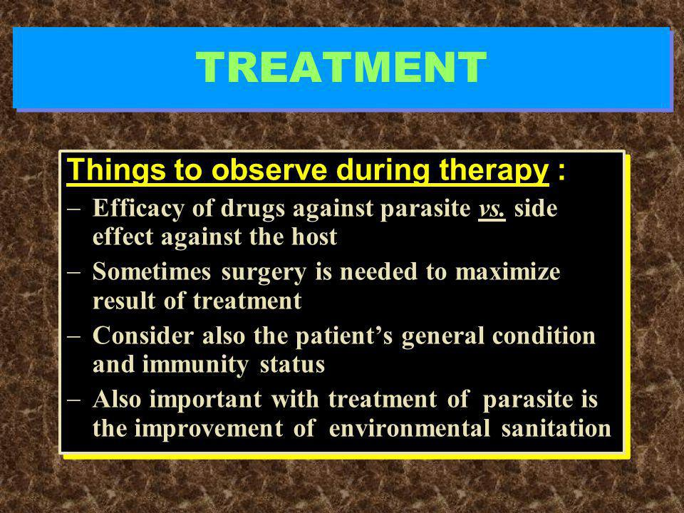 TREATMENT Things to observe during therapy :